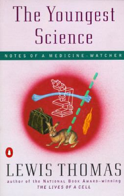 Youngest Science Notes of a Medicine-Watcher