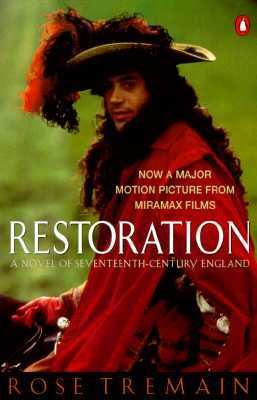 Restoration A Novel of Seventeenth-Century England