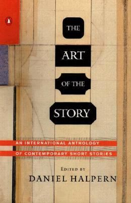The Art of the Story: An International Anthology of Contemporary Short Stories