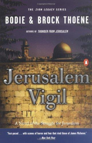 Jerusalem Vigil The Zion Legacy: Book One