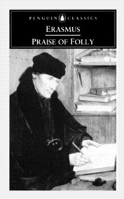 Praise of Folly and Letter to Maarten Van Dorp