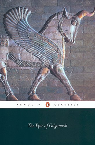 Epic of Gilgamesh The Babylonian Epic Poem and Other Texts in Akkadian and Sumerian
