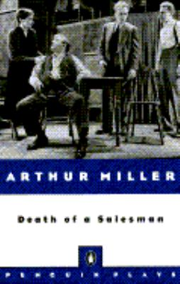 Death of a Salesman Certain Private Conversations in Two Acts and a Requiem