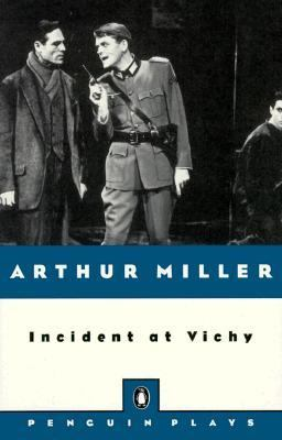 Incident at Vichy A Play