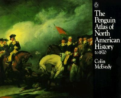 PENGUIN ATLAS OF NORTH AMERICAN HISTORY (P)