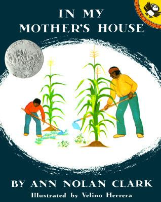 In My Mother's House - Ann Nolan Nolan Clark - Paperback - REPRINT