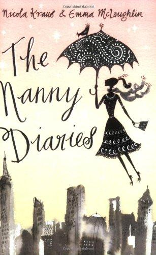 The Nanny Diaries : A Novel