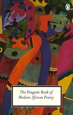 Penguin Book of Modern African Poetry