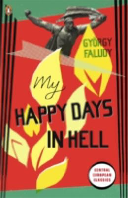My Happy Days in Hell (Penguin Translated Texts)