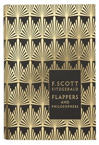 Flappers and Philosophers: The Collected Short Stories of F. Scott Fitzgerald.
