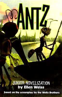 Antz Junior Novelization: Junior Novelization - Ellen Weiss - Paperback