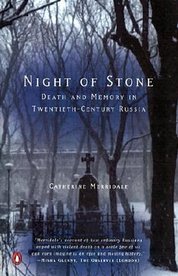 Night of Stone Death and Memory in Twentieth-Century Russia