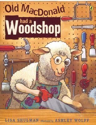 Old Macdonald Had a Woodshop