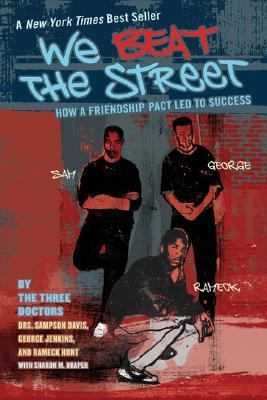 We Beat the Street How a Friendship Pact Led to Success