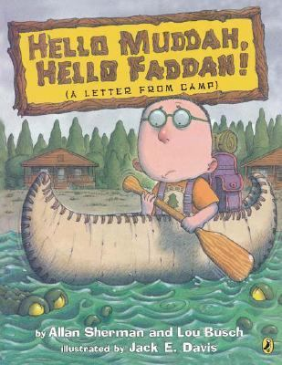 Hello Muddah, Hello Faddah A Letter from Camp