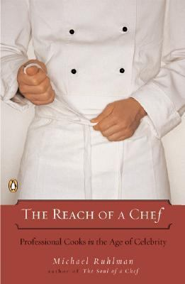 Reach of a Chef Professional Cooks in the Age of Celebrity