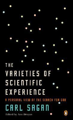 Varieties of Scientific Experience A Personal View of the Search for God