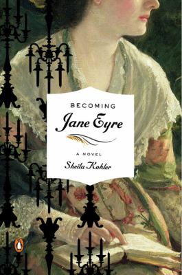 Becoming Jane Eyre: A Novel (Penguin Original)