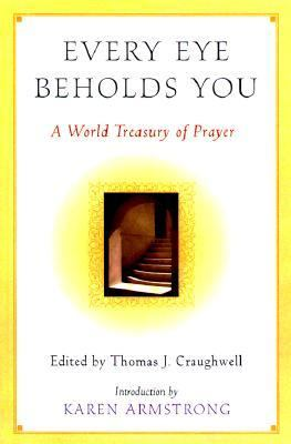 Every Eye Beholds You A World Treasury of Prayer
