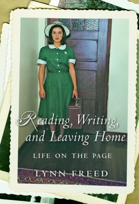 Reading, Writing, And Leaving Home Life On The Page