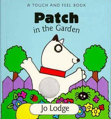 Patch in the Garden - Jo Lodge - Board Book - BOARD