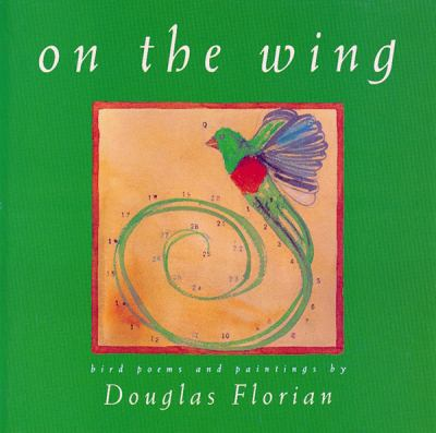 On the Wing Bird Poems and Paintings