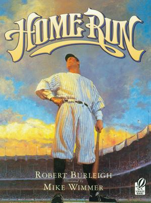 Home Run The Story of Babe Ruth