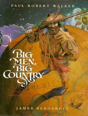Big Men, Big Country: A Collection of American Tall Tales - Paul Robert Walker - Hardcover - 1st ed