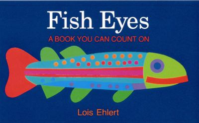 Fish Eyes A Book You Can Count on