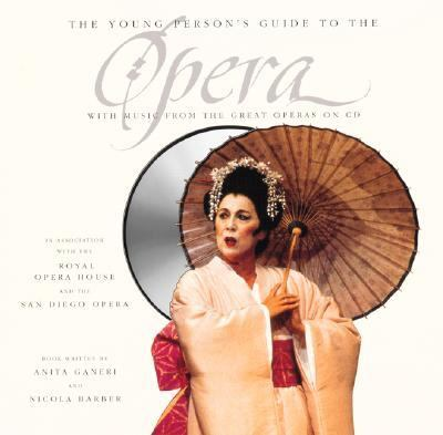 Young Person's Guide to the Opera With Music from the Great Operas on Cd