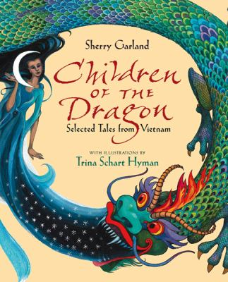 Children of the Dragon Selected Tales from Vietnam