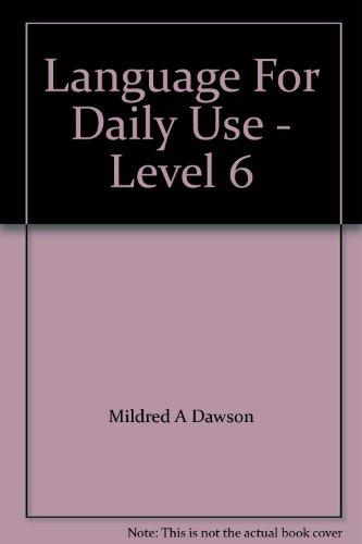Language For Daily Use - Level 6