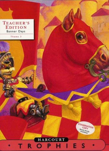 Harcourt School Publishers Trophies: Teacher's Edition  Level l 2-2 Thme 3 Grade 2 2005