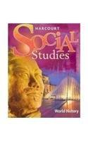 Harcourt Social Studies: Student Edition World History 2007
