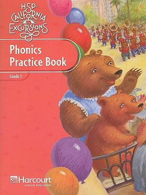 HSP California Excursions: Phonics Practice Book, Grade 1