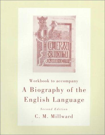 Workbook for Millward's A Biography of the English Language, 2nd