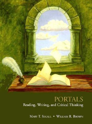 Portals Reading, Writing, and Critical Thinking