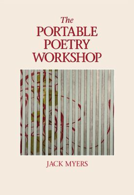Portable Poetry Workshop A Field Guide to Poetic Technique