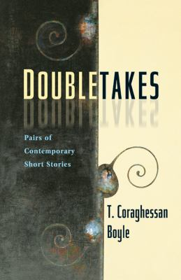 Doubletakes Pairs of Contemporary Short Stories