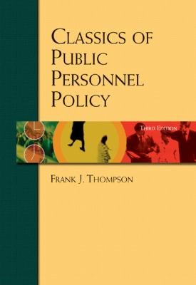 Classics of Public Personnel Policy