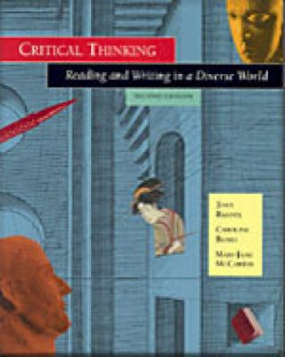 Critical Thinking Reading and Writing in a Diverse World