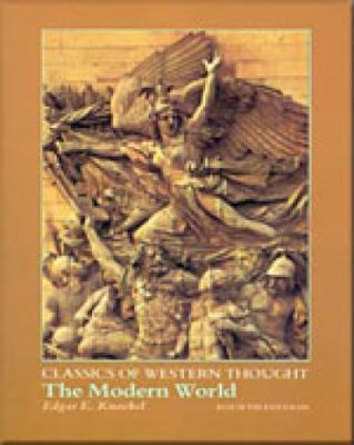 The Modern World (Classics of Western Thought Series, Volume III)
