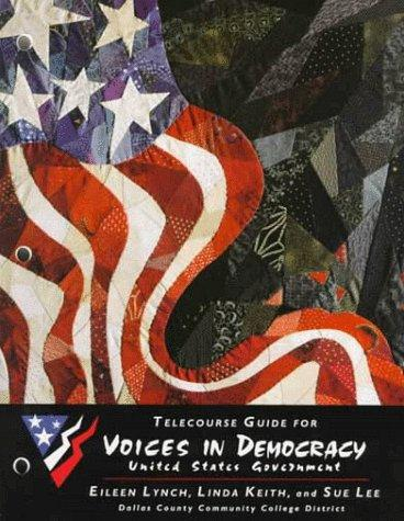 Telecourse Guide for Voices in Democracy United States Government
