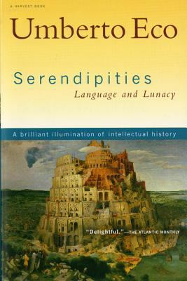 Serendipities Language and Lunacy