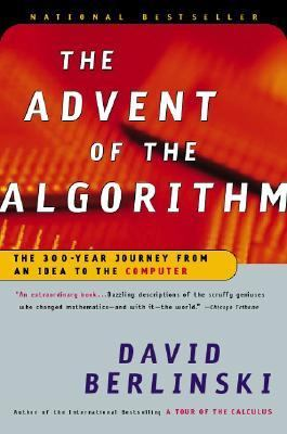 Advent of the Algorithm The 300-Year Journey from an Idea to the Computer