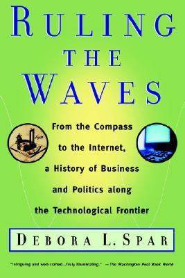 Ruling the Waves Cycles of Discovery, Chaos, and Wealth from the Compass to the Internet