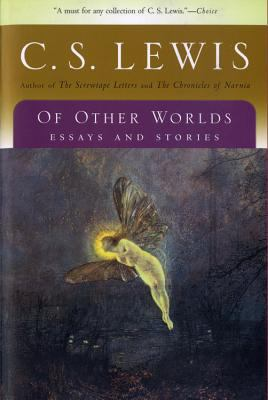 Of Other Worlds Essays and Stories