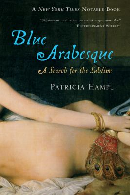 Blue Arabesque A Search for the Sublime