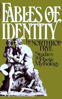 Fables of Identity Studies in Poetic Mythology