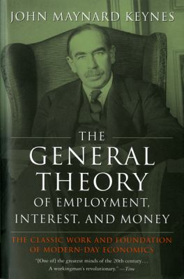 General Theory of Employment, Interest, and Money